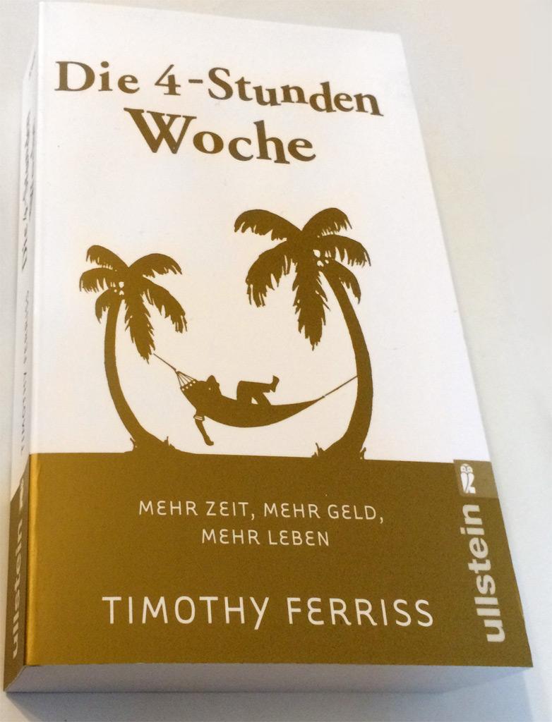 Timothy Ferriss: Die 4-Stunden Woche
